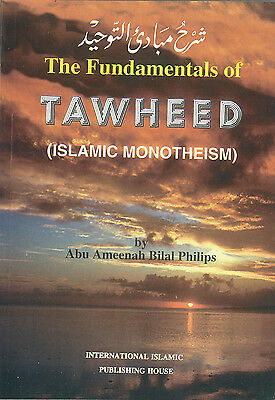 The Fundamentals of Tawheed: Islamic Monotheism (PB)