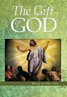 The Gift of God by Sisters of Our Lady of Mercy, Alex Tabi (Hardback, 2012)