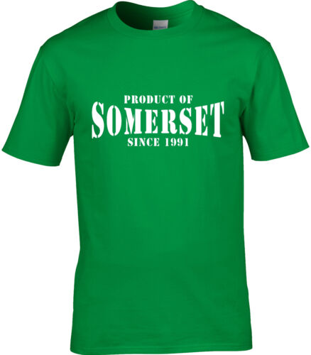Product Of Somerset Mens T-Shirt Place Name Birthday Gift Year Of Choice