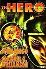 The Hero by John Ringo and Michael Z. Williamson (2004, Hardcover)