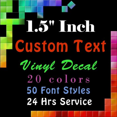 """CUSTOM Vinyl Lettering 1.5/"""" Decal Personalized Sticker Window Wall Text Name"""