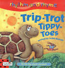 Trip Trot Tippy Toes by Judith Nicholls (Paperback, 2003)