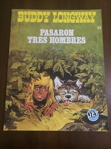 BUDDY LONGWAY PASSED THREE MEN - COMIC BOOK - JET BRUGUERA 13 - DERIB - 1983 8410018010458