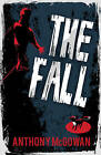 The Fall by Anthony McGowan (Paperback, 2011)