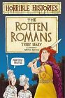 The Rotten Romans by Terry Deary (Paperback, 1994)