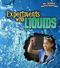 Experiments with Liquids by Christine Taylor-Butler (Hardback, 2011)