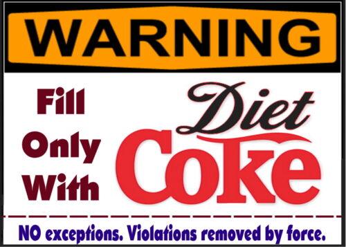 WARNING Diet Coke Soda Pop Only desk Magnet Sign funny for fridge anywhere