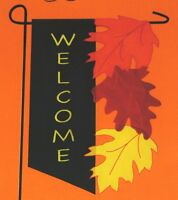 Welcome Fall Thanksgiving Changing Leaves Garden Flag 12.5 X 18 - Embroidered