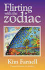 Flirting with the Zodiac by Kim Farnell (Paperback, 2007)