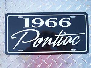 1966 Pontiac license plate car tag 66 Lemans Grand Prix Catalina GTO Bonneville