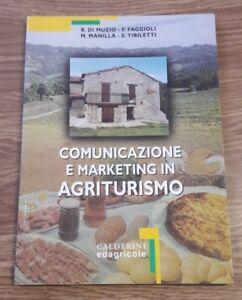 COMUNICAZIONE E MARKETING IN AGRITURISMO EDAGRICOLE 2001