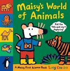 Maisy's World of Animals: A Maisy First Science Book by Lucy Cousins (Hardback, 2014)