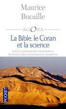 *Maurice Bucaille**La BIBLE,le CORAN et la SCIENCE**Les écritures à la lumière..