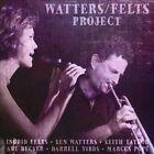 Watters/Felts Project by Watters/Felts Project/Watters-Felts Project (CD, Mar-2014, Summit Records)