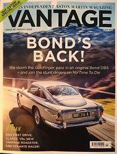 VANTAGE Magazine Spring 2020 James BOND IS BACK! Aston Martin DB5 V8 DB6 DBX 007