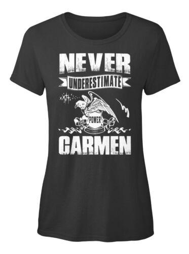 Never Under-estimate Power Of Carmen Underestimate Standard Women/'s T-shirt