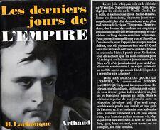 C1 NAPOLEON Lachouque DERNIERS JOURS DE L EMPIRE  Juin - Aout 1815 ARTHAUD EO