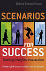 Scenarios for Success: Turning Insights into Action by John Wiley and Sons Ltd (Hardback, 2007)