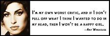 Wall Quote - Amy Winehouse - I'm my own worst critic, and if I don't pull off wh