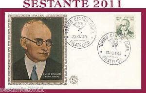 100% De Qualité Italia Fdc Filagrano 1974 Luigi Einaudi Annullo Speciale Torino H145 AgréAble à GoûTer