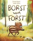Borst vom Forst von Yvonne Hergane (2017, Gebundene Ausgabe)