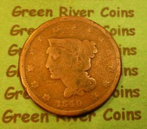 1840  U S Braided Hair Large  Cent   #MT40        (1839-1857)