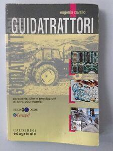 Guidatrattori-Caratteristiche-Prestazioni-Trattrici-Eugenio-Cavallo-Edagricole