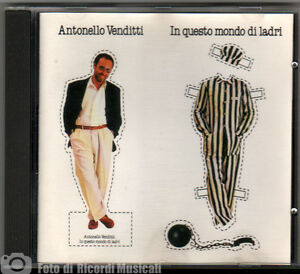 ANTONELLO-VENDITTI-IN-QUESTO-MONDO-DI-LADRI-CDHLP-2373-1988-NO-BARCODE