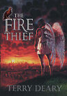 The Fire Thief by Terry Deary (Hardback, 2006)