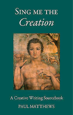 1 of 1 - Sing Me the Creation by Paul Matthews (Paperback, 1998)