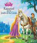 Disney Princess Rapunzel and the Jewels of the Crown by Parragon Book Service Ltd (Paperback, 2015)