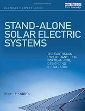 Stand-alone Solar Electric Systems: The Earthscan Expert Handbook for Planning,