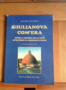 Giulianova-com-039-era-Storia-e-memoria-della-citta-attraverso-le-cartoline-d-039-epoca
