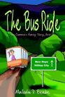 Bus Ride The Clemmons Family Story Book I 9781410780874 by Malcolm D. Beebe