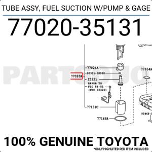 FUEL SUCTION W//PUMP /& GAGE 77020-35072 7702035072 Genuine Toyota TUBE ASSY