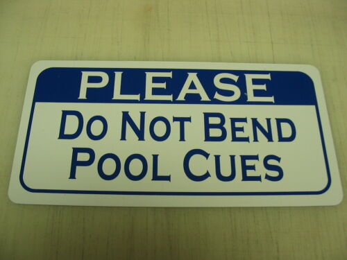 DO NOT BEND POOL CUES Metal Sign billiard Ball Table Bar Beer Home
