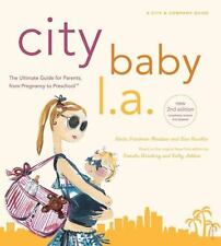 City Baby L.A., 2nd Edition: The Ultimate Guide for Los Angeles-ExLibrary