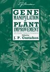 Gene Manipulation in Plant Improvement: 16th Stadler Genetics Symposium by Springer-Verlag New York Inc. (Paperback, 2013)