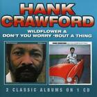 Wildflower/Dont You Worry Bout A Thing von Hank Crawford (2014)