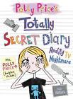 Polly Price's Totally Secret Diary: Reality TV Nightmare von Dee Shulman (2012, Taschenbuch)
