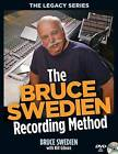 The Bruce Swedien Recording Method by Bruce Swedien, Bill Gibson (Paperback, 2013)