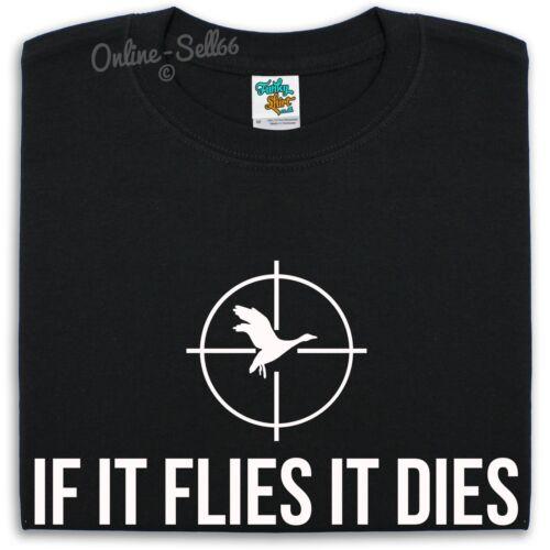 Si il vole il meurt t shirt hommes femmes enfants Drôle Slogan shooting