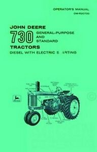 john deere 730 diesel operators manual gp standard tractor electric rh ebay com John Deere L111 Service Manual John Deere LT133 Owner's Manual