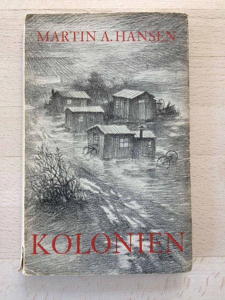 Kolonien, Martin A Hansen, genre: roman