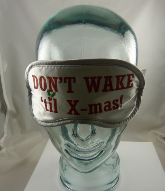 Don't wake til xmas beauty eye mask sleep mask light out good Christmas silver