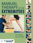 Manual Therapy Of The Extremities by Eric Shamus, Arie J. Van Duijn (Hardback, 2016)