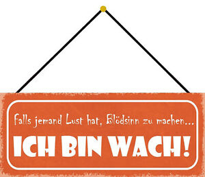 Blödsinn Make - I Am Wake Shield with Cord Tin Sign 10 X 27 CM K0725-K