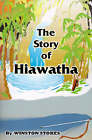 The Story of Hiawatha by Winston Stokes (Paperback / softback, 2000)