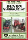 Devon Narrow Gauge: Featuring the Lee Moor Tramway by Maurice Dart (Hardback, 2007)