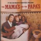 If You Can Believe Your Eyes and Ears [Remaster] by The Mamas & the Papas (CD, Feb-1998, MCA)
